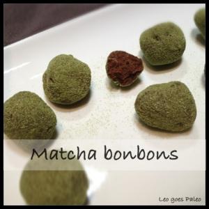 Leo goes Paleo Matcha bonbons